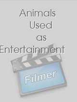 Animals Used as Entertainment