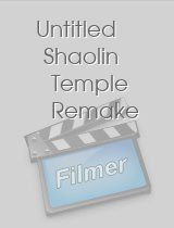 Untitled Shaolin Temple Remake