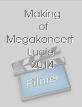 Making of Megakoncert Lucie 2014