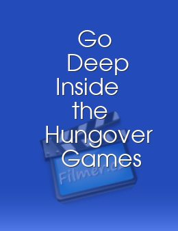 Go Deep Inside the Hungover Games