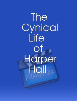 The Cynical Life of Harper Hall
