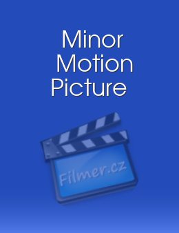 Minor Motion Picture