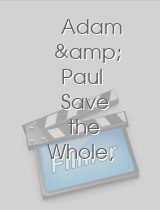 Adam & Paul Save the Whole, Entire Apartment Complex