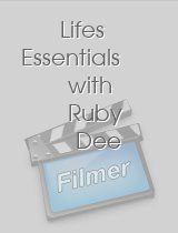Lifes Essentials with Ruby Dee