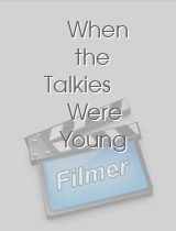 When the Talkies Were Young