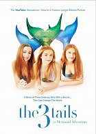 The3Tails Movie A Mermaid Adventure