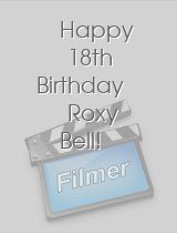 Happy 18th Birthday Roxy Bell!