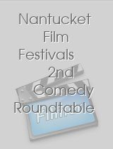 Nantucket Film Festivals 2nd Comedy Roundtable