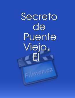 Secreto de Puente Viejo, El download