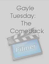 Gayle Tuesday The Comeback