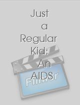 Just a Regular Kid: An AIDS Story