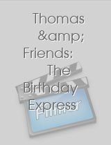 Thomas & Friends The Birthday Express