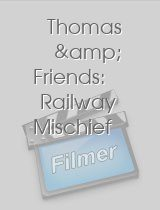Thomas & Friends: Railway Mischief download
