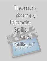 Thomas & Friends Spills and Thrills