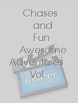 Chases and Fun Awesome Adventures Vol Two Races