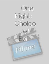One Night Choice of Evil