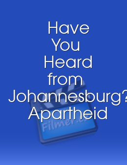 Have You Heard from Johannesburg?: Apartheid and the Club of the West