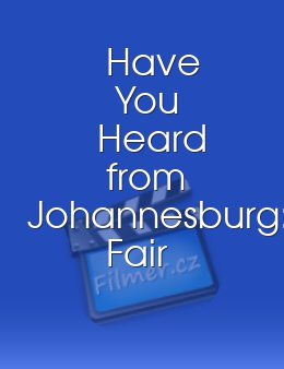 Have You Heard from Johannesburg: Fair Play