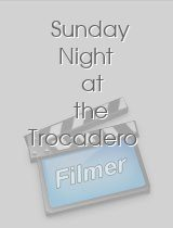 Sunday Night at the Trocadero