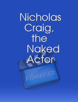 Nicholas Craig, the Naked Actor