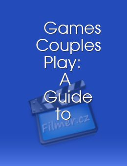 Games Couples Play: A Guide to Role Play Fantasy