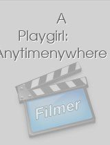 A Playgirl Anytimenywhere