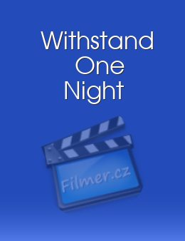 Withstand One Night