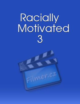 Racially Motivated 3 download