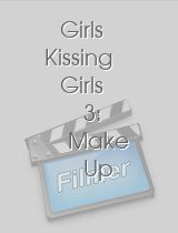 Girls Kissing Girls 3: Make Up Make Out Sessions