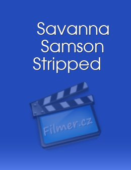 Savanna Samson Stripped