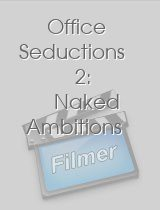 Office Seductions 2 Naked Ambitions