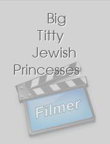 Big Titty Jewish Princesses