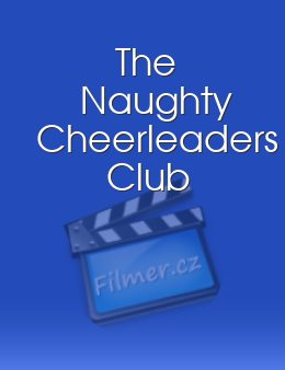 The Naughty Cheerleaders Club