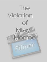 The Violation of Missy Monroe