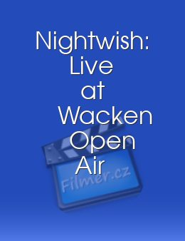 Nightwish: Live at Wacken Open Air