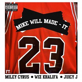 Mike Will Made-It 23 ft Miley Cyrus Wiz Khalifa & Juicy J