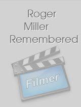 Roger Miller Remembered