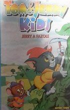Tom a Jerry Kids: Jerry a fazole