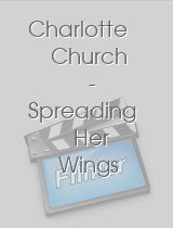 Charlotte Church - Spreading Her Wings