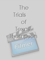 The Trials of Texas Thompson