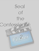 Seal of the Confessional: Part 2