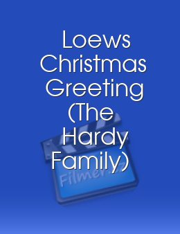 Loews Christmas Greeting The Hardy Family