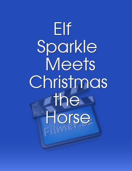Elf Sparkle Meets Christmas the Horse download