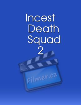 Incest Death Squad 2