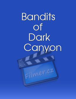 Bandits of Dark Canyon