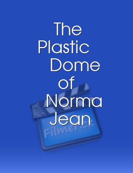 The Plastic Dome of Norma Jean