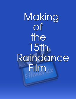 Making of the 15th Raindance Film Festival