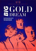 Big Gold Dream The Sound of Young Scotland 1977-1985