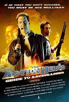 The Action Heros Guide to Saving Lives