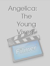 Angelica: The Young Vixen